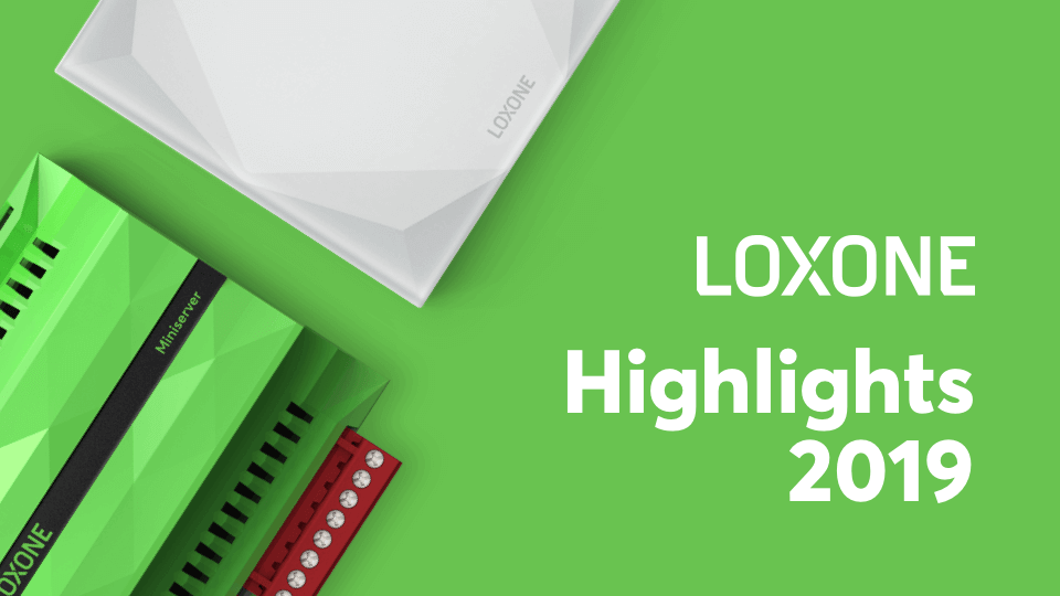 Les moments forts de Loxone en 2019